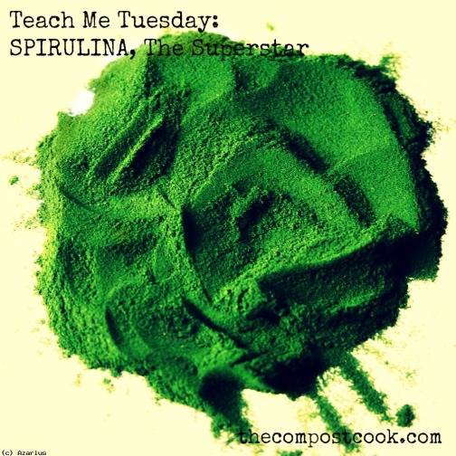 Way to my heart? Spirulina, Chia and Kale... Teach Me, Tuesday on Chia and Kale to come:)